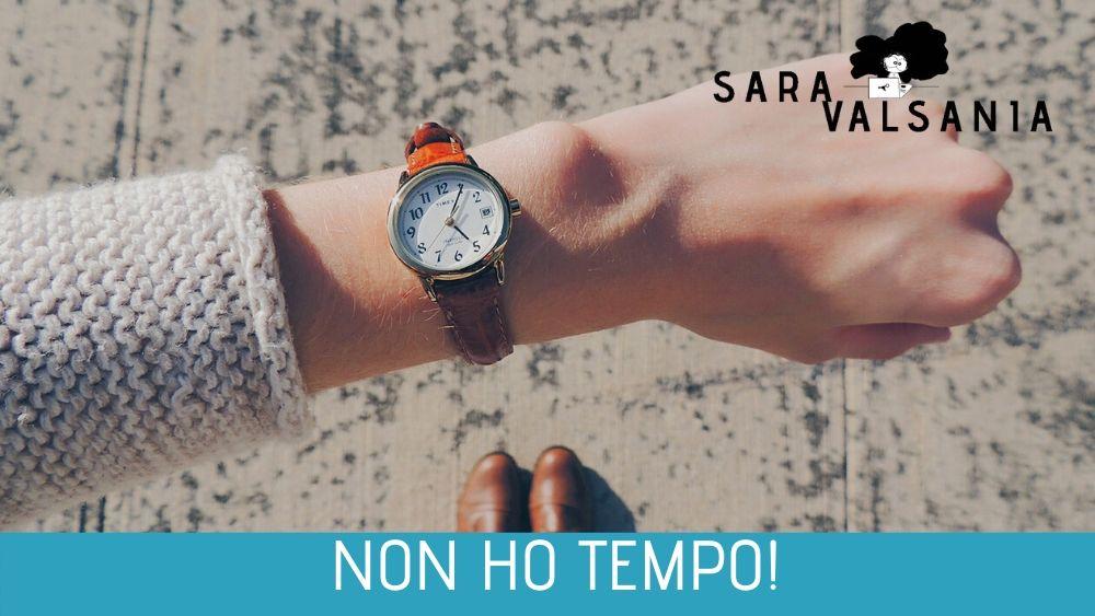Liberi professionisti: quelli che non hanno mai tempo - Sara Valsania: Personal Branding e Mentoring Digitale