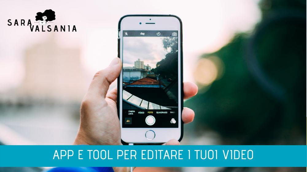 Video Social: strumenti per editare video in maniera facile